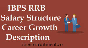 IBPS RRB Salary Structure Work Profile Pay Scale Allowances