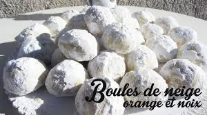 recette des boules de neige orange noix dessert de noël