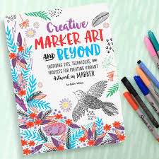 Creative Marker Art And Beyond