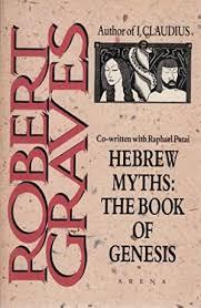 Hebrew Myths The Bookof Genesis Robert Graves