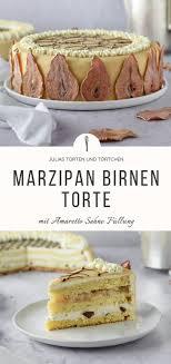 marzipan birnen torte mit amaretto sahne