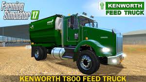 100 Feed Truck Farming Simulator 17 KENWORTH T800 FEED TRUCK YouTube