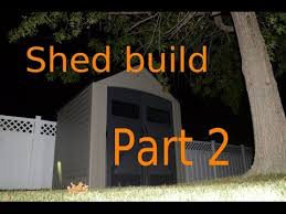 Rubbermaid 7x7 Storage Building Assembly Instructions by Build A Shed Part 2 Rubbermaid Shed 7 7 Feet Youtube
