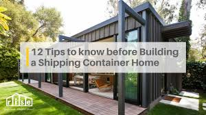 104 Pre Built Container Homes 12 Tips You Need To Know Before Building A Shipping Home