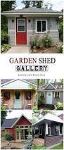 Used Storage Sheds Okc by 266 Best I Want A She Shed Images On Pinterest She Sheds Garden