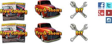 100 Brothers Classic Trucks Chevrolet GMC Truck Parts For C10 C1500 Blazer Suburban