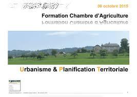 chambre d agriculture savoie formation en urbanisme réglementaire pour la chambre d agriculture