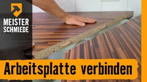 arbeitsplatten verbinden hornbach meisterschmiede