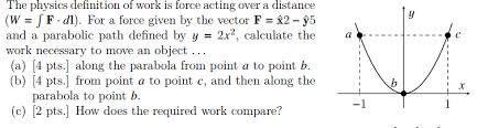 The Physics Definition Of Work Is Force Acting Over A Distance W JF