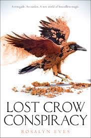 NB The Book Description For Lost Crow Contains Spoilers Blood Rose Rebellion If You Havent Read It Yet