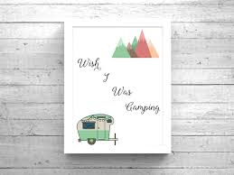 Wish I Was Camping Outdoors Rv Gifts Quotes