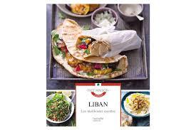 meilleures recettes de cuisine gagnez 5 livres liban les meilleures recettes de hachette cuisine