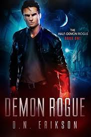 Demon Rogue The Half 1 By DN Erikson