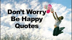 Don't Worry Be Happy Quotes - GREAT LIFE ZONE Worrying Is Like A Rockin Quotes Writings By Salik Arain Too Much Worry David Lindner Rocking 2 Rember C Adarsh Nayan Worry Is Like A Rocking C J B Ogunnowo Zane Media On Twitter Chair It Gives Like Sitting Rocking Chair Gives Stock Vector Royalty Free Is Incourage You Something To Do But Higher Perspective Simple Thoughts Of Life 111817