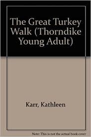 Amazon The Great Turkey Walk 9780786236589 Kathleen Karr Books