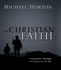 The Christian Faith A Systematic Theology For Pilgrims On Way By Horton