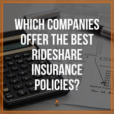 Which Companies Offer The Best Uber Car Insurance Policies