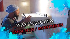 waschbecken tauschen montieren
