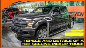 100 Best Selling Pickup Truck Woow 2018 Ford F 150 Buying Guide Specs And Details Of A Top