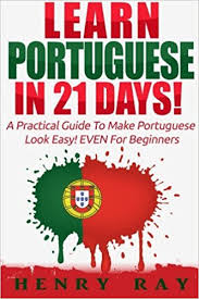 Portuguese Learn In 21 DAYS