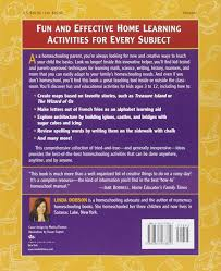 The Ultimate Book Of Homeschooling Ideas 500 Fun And Creative Learning Activities For Kids Ages 3 12 Prima Home Library Linda Dobson