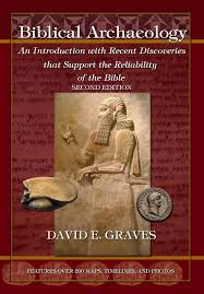 Biblical Archaeology Vol 1 Second Edition An Introduction With Recent Discoveries That Support The Reliability Of Bible 2nd Ed