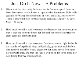 just do it now e problems 1 given that the electricity for home