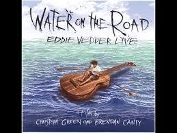 eddie vedder water on the road 2011 full concert youtube