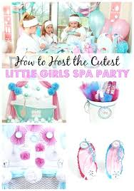 Spa Themed Party Decorations Ideas Best Teenage Girl Birthday On Girls