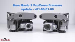 100 V01 Firmware Update V01000100 For The DJI Mavic 2 ProZoom DroneDJ