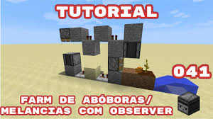 Pumpkin Farm Minecraft Observer by Farm De Abóboras Ou Melancias Com Observer Block Minecraft 1 11