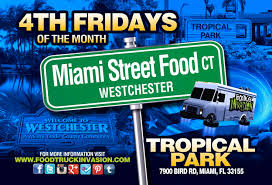 100 Miami Food Trucks Schedule Tropical Park On The Cheap