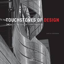 100 Curtis Fentress Touchstones Of Design 9781864704013 Amazoncom Books