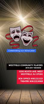 Westfield munity Players 2016 2017 Season