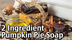 Bisquick Pumpkin Pie by 2 Ingredient Pumpkin Pie Soap Youtube