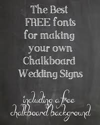 FREE Chalkboard Fonts For Wedding Signs Printable To Make Yourself