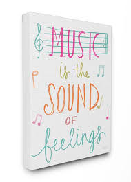 Music Is The Sound Of Feelings Stretched Canvas Art
