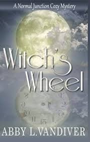 Witchs Wheel Normal Junction Cozy Mystery
