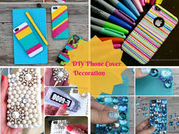 DIY Easy Mobile Phone Case Decoration Ideas