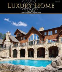 100 Luxury Home Design Magazine Makes Royal Entrance With Premier Issue In The
