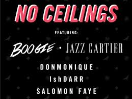 No Ceilings Mixtape Soundcloud by No Ceilings Boogie Jazz Cartier Donmonique Ishdarr And
