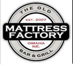 The Old Mattress Factory Bar & Grill Omaha NE