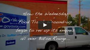 100 Food Trucks Baton Rouge Wednesday Truck Wroundup Revving Up A Truck Revolution