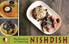 r ovation cuisine en ch e nishdish marketeria catering muskrat magazine
