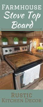 Beautiful Wood Stove Top Board Create A Clean Look In Your Kitchen Farmhouse Decor