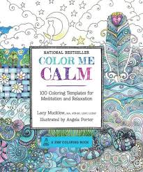 Portable Color Me Calm 70 Coloring Templates For Meditation And Relaxation A Zen Book Race Point Publishing Books