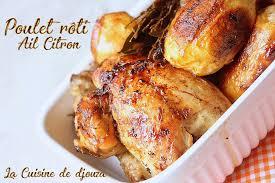 cuisiner poulet au four poulet roti très tendre au citron et a l ail recettes faciles