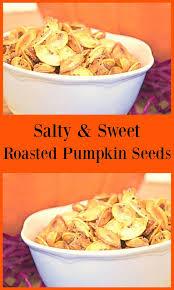 Roasting Pumpkin Seeds In The Oven Cinnamon by Salty Sweet Roasted Pumpkin Seeds