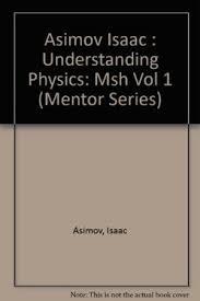 9780451623652 Understanding Physics Volume 1 Motion Sound And Heat