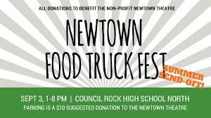 100 Are Food Trucks Profitable Newtown Truck Fest Summer SendOff Edition The Newtown Theatre